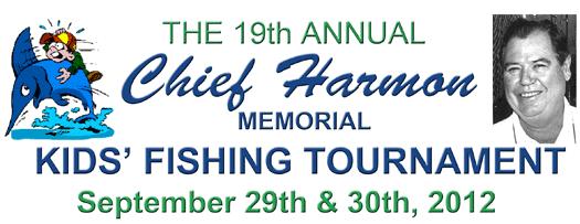 Chief Harmon Memorial Fishing Tournament